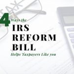 Four Ways the IRS Reform Bill Helps Kansas City Taxpayers Like You (and Me)