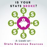 Is Your State Broke? Kyle Nagy Analyzes State Tax Revenue Sources