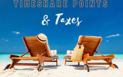 Taxes & Timeshare Points: A Guide for Kansas City Timeshare Owners